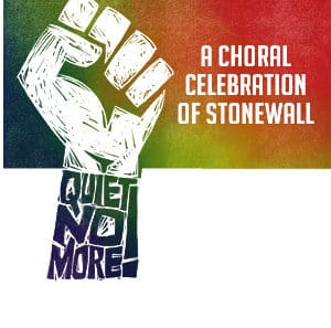 Quiet No More! A Choral Celebration of Stonewall @ The Carolina Theatre - Durham | Durham | North Carolina | United States